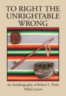 Image for To Right the Unrightable Wrong