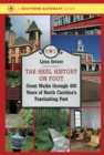 Image for Tar Heel History on Foot : Great Walks through 400 Years of North Carolina's Fascinating Past