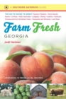 Image for Farm Fresh Georgia : The Go-To Guide to Great Farmers' Markets, Farm Stands, Farms, U-Picks, Kids' Activities, Lodging, Dining, Dairies, Festivals, Choose-and-Cut Christmas Trees, Vineyards and Wineri