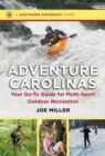 Image for Adventure Carolinas : Your Go-To Guide for Multi-Sport Outdoor Recreation