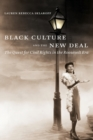 Image for Black culture and the New Deal  : the quest for civil rights in the Roosevelt era