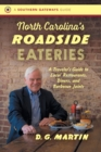 Image for North Carolina's Roadside Eateries : A Traveler's Guide to Local Restaurants, Diners, and Barbecue Joints