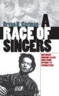 Image for Race of Singers: Whitman's Working-Class Hero from Guthrie to Springsteen
