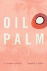 Image for Oil palm  : a global history