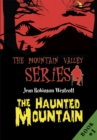 Image for Haunted Mountain: The Mountain Valley Series