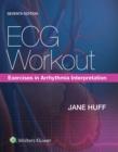 Image for ECG workout  : exercises in arrhythmia interpretation