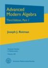 Image for Advanced modern algebraPart 1