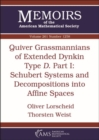 Image for Quiver Grassmannians of Extended Dynkin Type $D$ : Part I: Schubert Systems and Decompositions into Affine Spaces