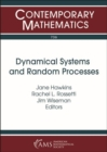 Image for Dynamical Systems and Random Processes