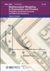 Image for Mathematical Modeling in Economics and Finance : Probability, Stochastic Processes, and Differential Equations