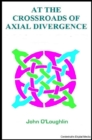 Image for At the Crossroads of Axial Divergence