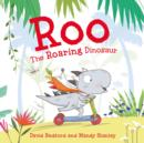 Image for Roo the Roaring Dinosaur