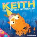 Image for Keith the cat with the magic hat