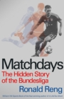 Image for Matchdays  : the hidden story of the Bundesliga