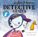 Image for Sophie Johnson  : detective genius