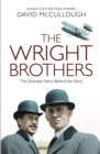 Image for The Wright brothers  : the dramatic story behind the legend