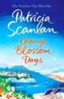 Image for Orange blossom days