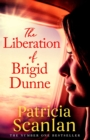 Image for The liberation of Brigid Dunne