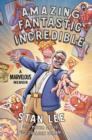 Image for Amazing fantastic incredible  : a marvelous memoir