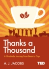 Image for Thanks a thousand  : a gratitude journey from bean to cup