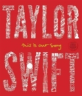 Image for Taylor Swift, this is our song