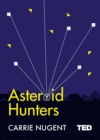 Image for Asteroid hunters