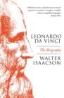 Image for Leonardo da Vinci: the biography