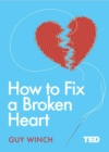 Image for How to fix a broken heart