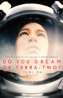 Image for Do you dream of Terra-Two?