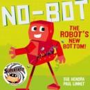 Image for No-Bot the Robot's new bottom!