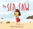Image for The sea saw