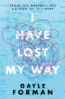Image for I have lost my way