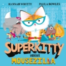 Image for Superkitty versus Mousezilla