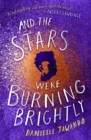 Image for And the stars were burning brightly