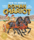 Image for How to drive a Roman chariot