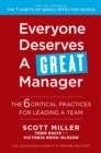 Image for Everyone deserves a great manager  : the 6 critical practices for leading a team
