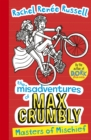 Image for Misadventures of Max Crumbly 3 : Masters of Mischief