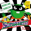 Image for Supertato: Books Are Rubbish! : World Book Day 2020