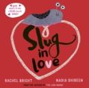 Image for Slug in love
