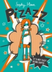 Image for Pizazz  : it's not easy being super...