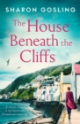 Image for The house beneath the cliffs