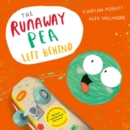 Image for The runaway pea left behind