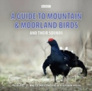 Image for A guide to mountain and moorland birds and their sounds