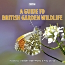 Image for A guide to British garden wildlife