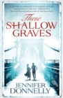 Image for These shallow graves