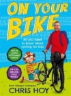 Image for On your bike  : all you need to know about cycling for kids