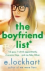 Image for The boyfriend list  : 15 guys, 11 shrink appointments, 4 ceramic frogs - and me, Ruby Oliver