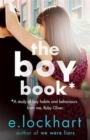 Image for The boy book  : a study of boy habits and behaviours from me, Ruby Oliver