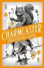 Image for Spellslinger 3: Charmcaster : Book Three in the page-turning new fantasy series
