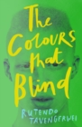 Image for The colours that blind